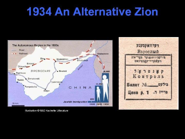 1934 An Alternative Zion Illustration © 1992 Hachette Litterature