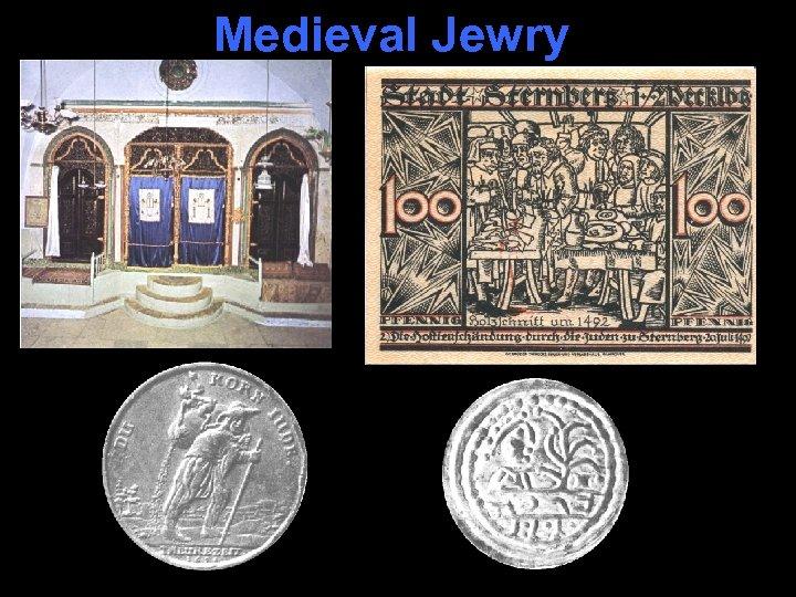 Medieval Jewry