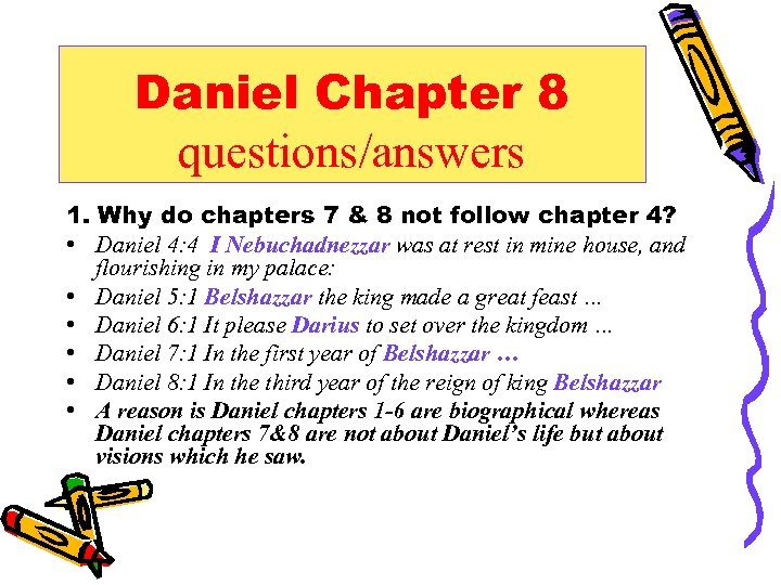 Daniel chapter 8 Daniel Chapter 8 questions answers