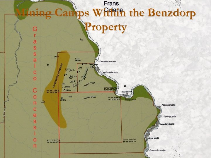 Mining Camps Within the Benzdorp Property