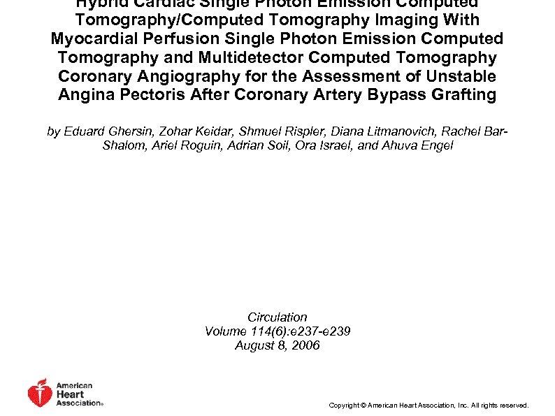 Hybrid Cardiac Single Photon Emission Computed Tomography/Computed Tomography Imaging With Myocardial Perfusion Single Photon