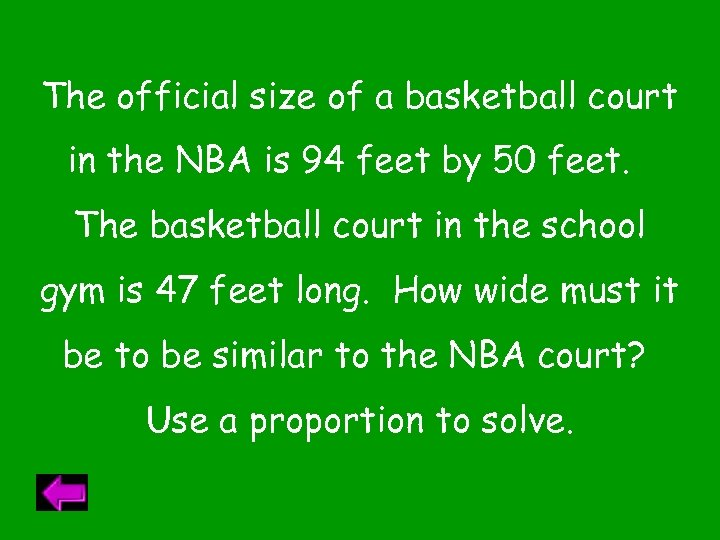 The official size of a basketball court in the NBA is 94 feet by