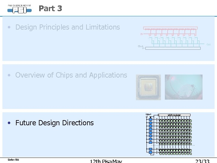 Part 3 • Design Principles and Limitations IN Out Clock • Overview of Chips