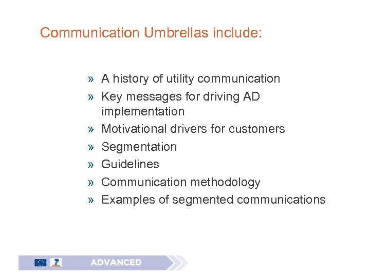 Communication Umbrellas include: » A history of utility communication » Key messages for driving