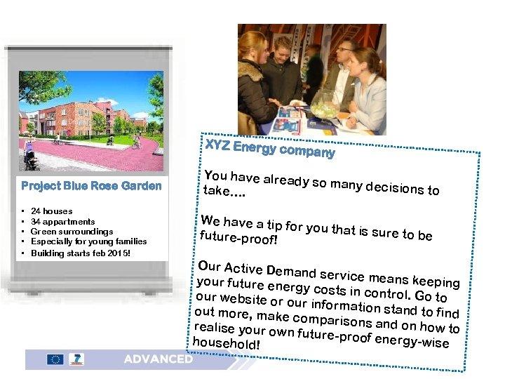 XYZ Energy com pany Project Blue Rose Garden • • • 24 houses 34