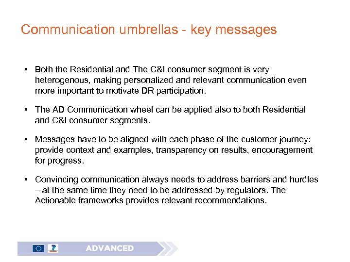 Communication umbrellas - key messages • Both the Residential and The C&I consumer segment