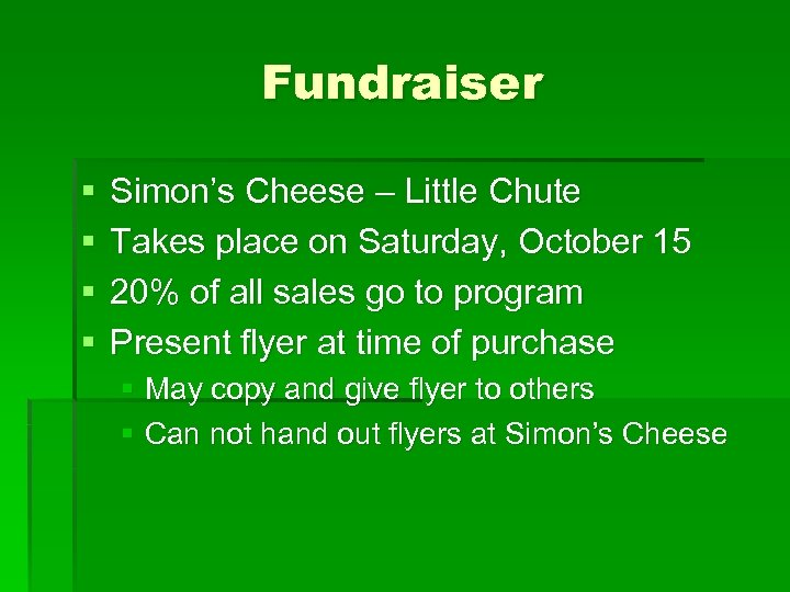 Fundraiser § § Simon's Cheese – Little Chute Takes place on Saturday, October 15