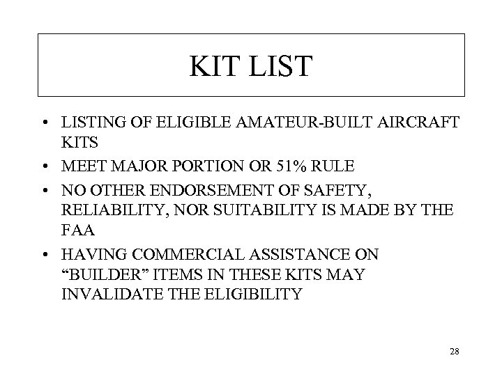KIT LIST • LISTING OF ELIGIBLE AMATEUR-BUILT AIRCRAFT KITS • MEET MAJOR PORTION OR