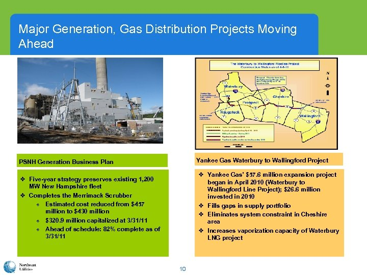 Major Generation, Gas Distribution Projects Moving Ahead Yankee Gas Waterbury to Wallingford Project PSNH