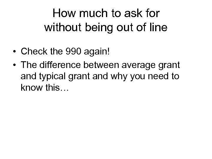 How much to ask for without being out of line • Check the 990