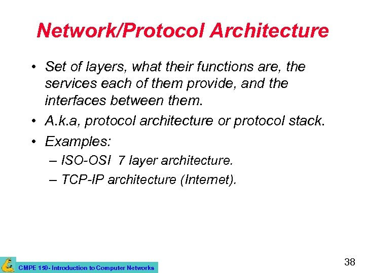 Introduction to Networks and the Internet CMPE 150