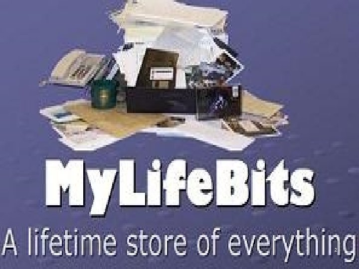 Mylifebits collage 2