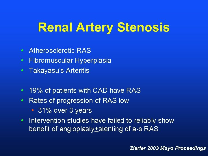 Renal Artery Stenosis • Atherosclerotic RAS • Fibromuscular Hyperplasia • Takayasu's Arteritis • 19%