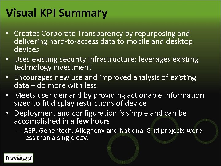 Visual KPI Summary • Creates Corporate Transparency by repurposing and delivering hard-to-access data to