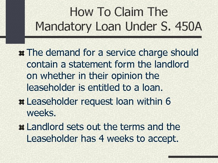 How To Claim The Mandatory Loan Under S. 450 A The demand for a