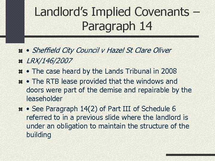 Landlord's Implied Covenants – Paragraph 14 • Sheffield City Council v Hazel St Clare