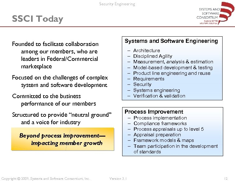 Security Engineering SSCI Today Systems and Software Engineering Founded to facilitate collaboration among our