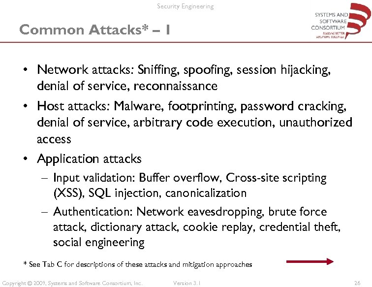 Security Engineering Common Attacks* – 1 • Network attacks: Sniffing, spoofing, session hijacking, denial