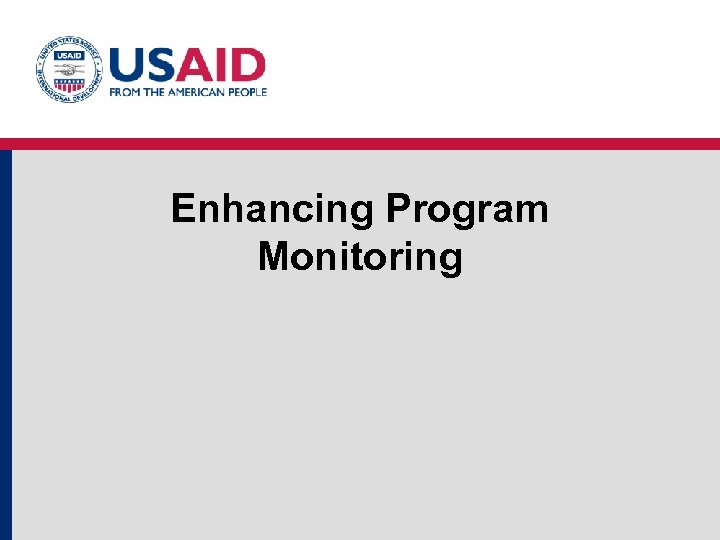 Enhancing Program Monitoring