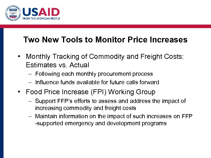 Two New Tools to Monitor Price Increases • Monthly Tracking of Commodity and Freight