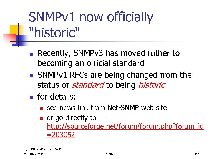 SNMP and Network Management Simple Network Management Protocol