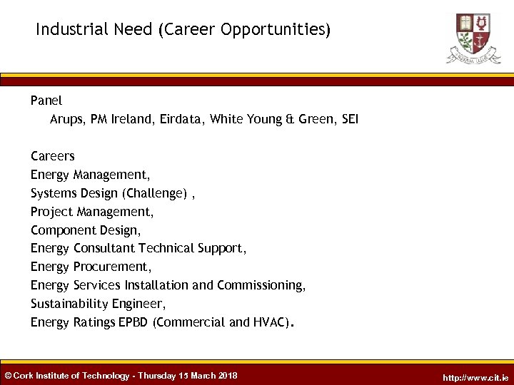 Industrial Need (Career Opportunities) Panel Arups, PM Ireland, Eirdata, White Young & Green, SEI