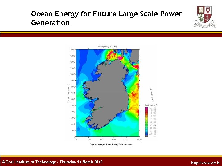 Ocean Energy for Future Large Scale Power Generation © Cork Institute of Technology -