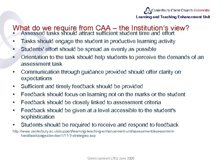 Learning and Teaching Enhancement Unit What do we require from CAA – the Institution's
