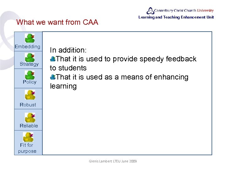 What we want from CAA Embedding Strategy Policy Robust Learning and Teaching Enhancement Unit