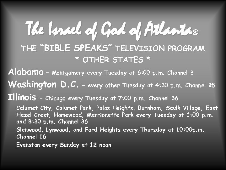 "The Israel of God of Atlanta ® THE ""BIBLE SPEAKS"" TELEVISION PROGRAM * OTHER"