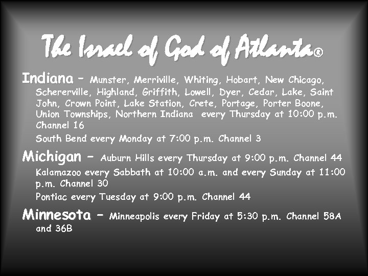 The Israel of God of Atlanta ® Indiana – Munster, Merriville, Whiting, Hobart, New
