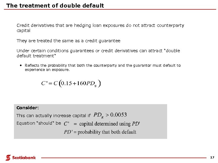 The treatment of double default Credit derivatives that are hedging loan exposures do not