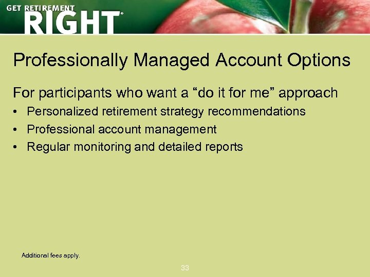 """® Professionally Managed Account Options For participants who want a """"do it for me"""""""