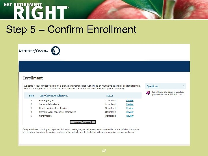 ® Step 5 – Confirm Enrollment 48