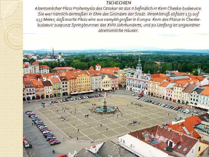 TSCHECHIEN Altertümlicher Platz Przhemysla des Ottokar ist das II befindlich in Kern Cheske-budeevice. Sie