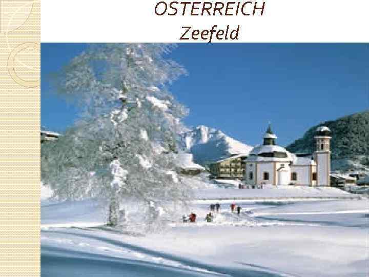 OSTERREICH Zeefeld