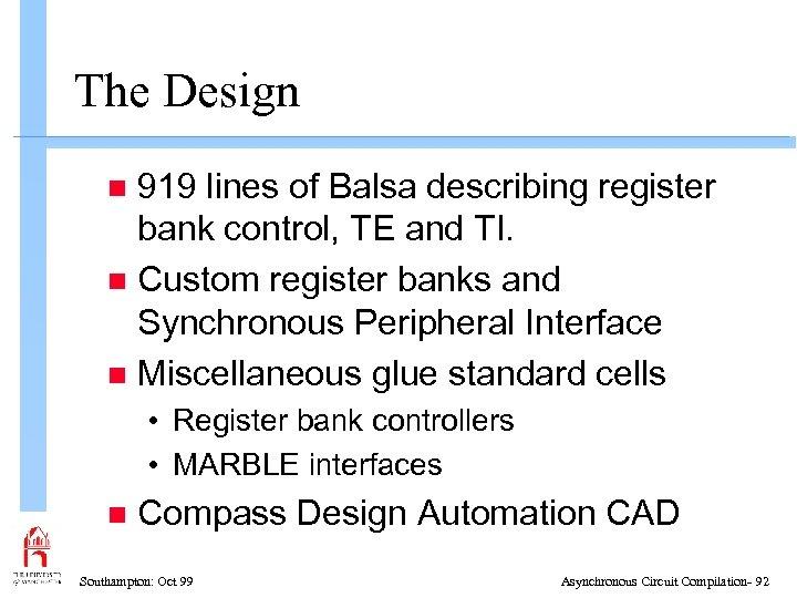 The Design 919 lines of Balsa describing register bank control, TE and TI. n