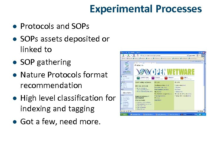 Experimental Processes l l l Protocols and SOPs assets deposited or linked to SOP