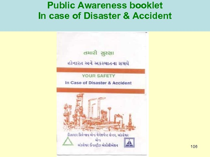 Public Awareness booklet In case of Disaster & Accident 106