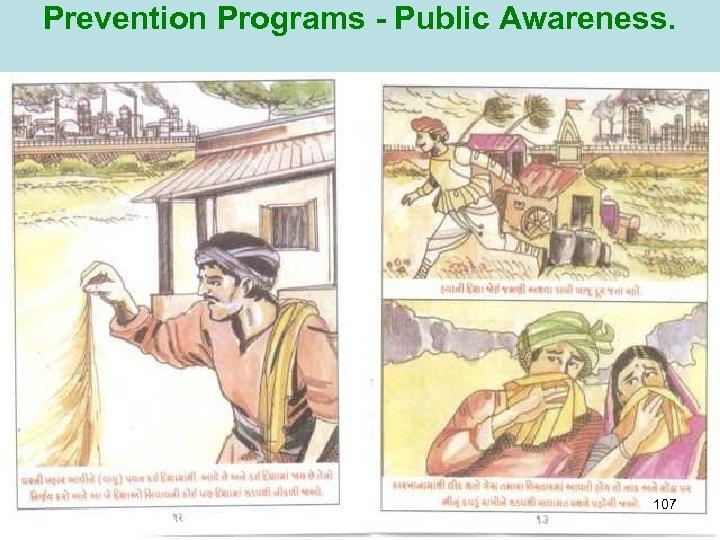 Prevention Programs - Public Awareness. 107