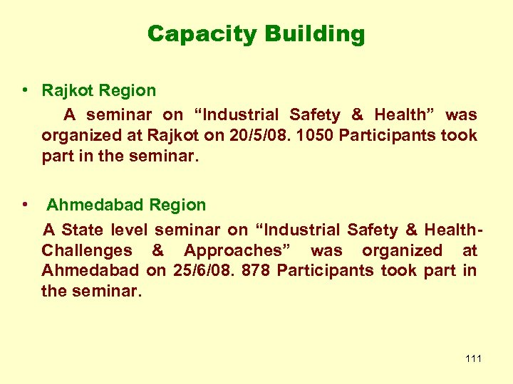 "Capacity Building • Rajkot Region A seminar on ""Industrial Safety & Health"" was organized"