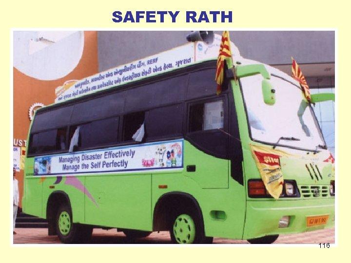 SAFETY RATH 116