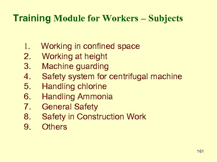 Training Module for Workers – Subjects 1. 2. 3. 4. 5. 6. 7. 8.