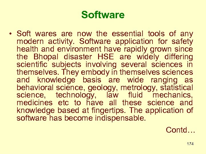 Software • Soft wares are now the essential tools of any modern activity. Software