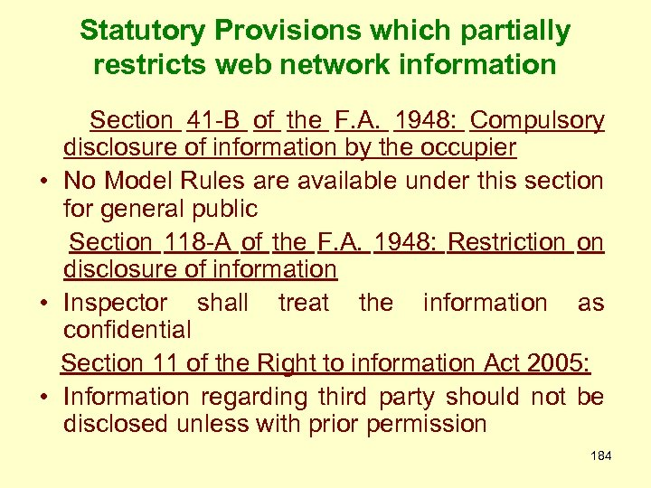 Statutory Provisions which partially restricts web network information Section 41 -B of the F.