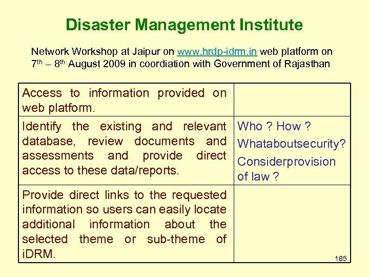 Disaster Management Institute Network Workshop at Jaipur on www. hrdp-idrm. in web platform on