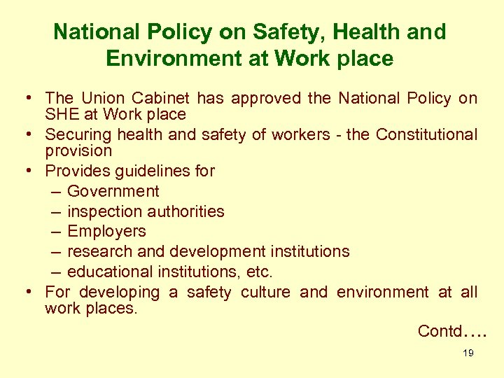 National Policy on Safety, Health and Environment at Work place • The Union Cabinet