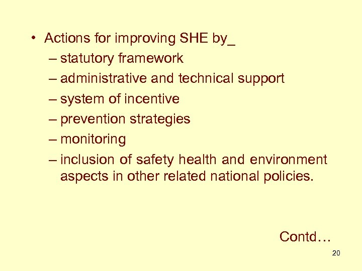 • Actions for improving SHE by_ – statutory framework – administrative and technical
