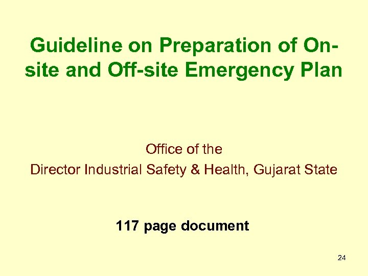 Guideline on Preparation of Onsite and Off-site Emergency Plan Office of the Director Industrial