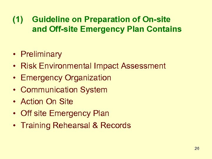 (1) • • Guideline on Preparation of On-site and Off-site Emergency Plan Contains Preliminary